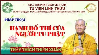 Hạnh Bố thí của người tu Phật - ĐĐ.Thích Thiện Xuân