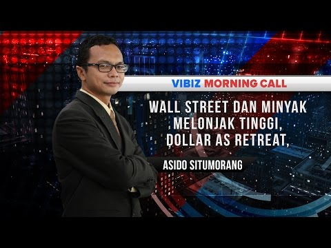 Wall Street dan Minyak Melonjak Tinggi, Dollar AS Retreat, Vibiznews 22 November 2016