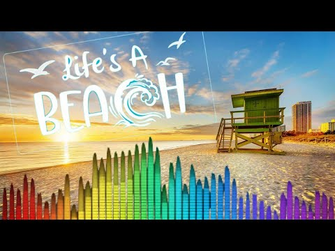 [🔴 LIVE ] CHILL YOUR MIND_ SUMMER IS CALLING - Good Vibes ELECTRO MUSIC MIX - Life's A Beach  LAB TV
