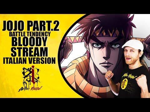 JoJo's Bizarre Adventure Op.2 - Bloody Stream (Italian Version)