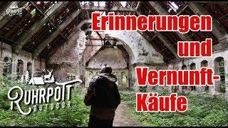 Erinnerungen & Vernunftkäufe - Ruhrpott Outdoor 1815
