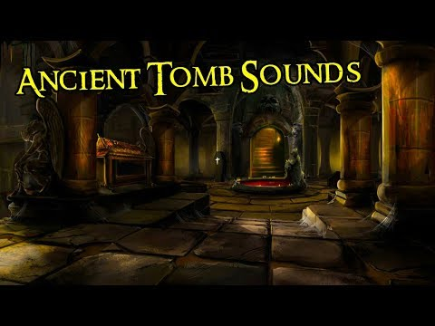Dark Ambience | Ancient Tomb Sounds