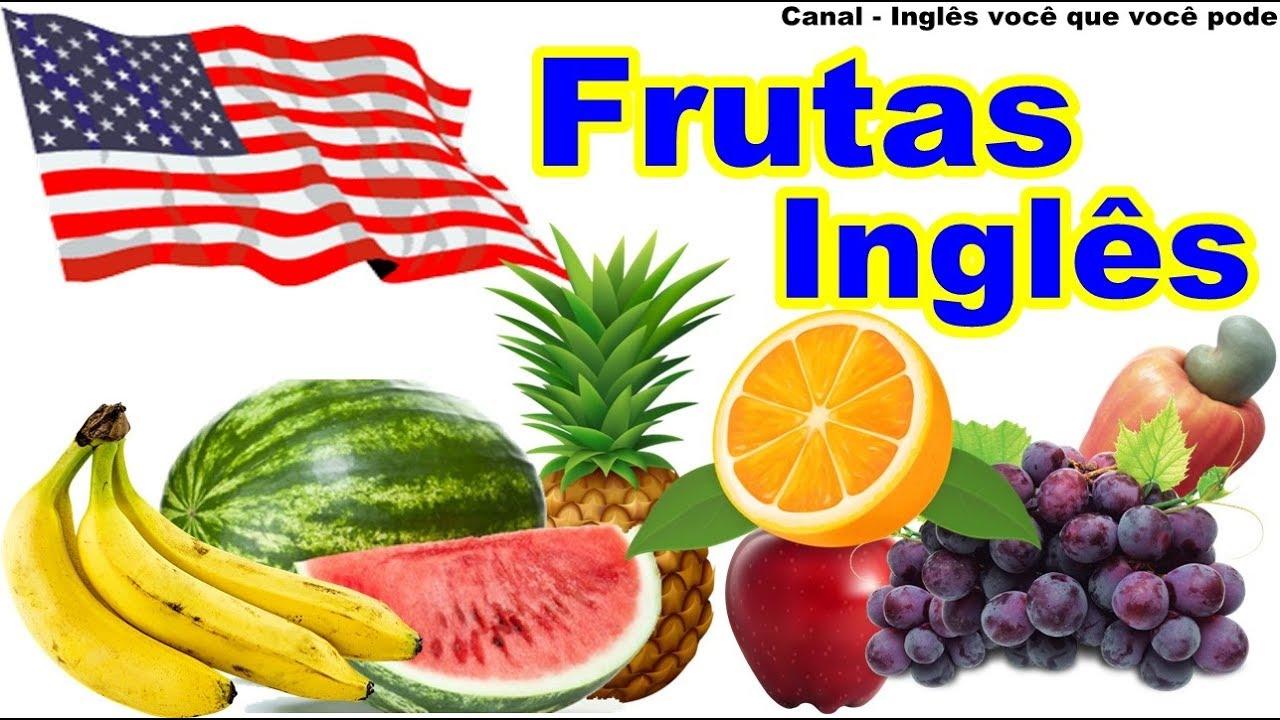 Extremamente O nome das frutas em Inglês - Inglês Aula - Como falar as frutas  XI61