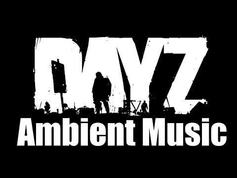 DayZ OST — Ambient Music