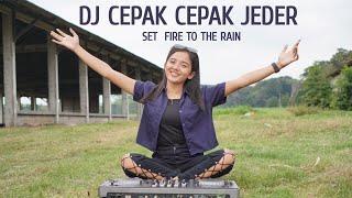 DJ CEPAK CEPAK JEDER SET FIRE TO THE RAIN - DJ TANTI RIMEX