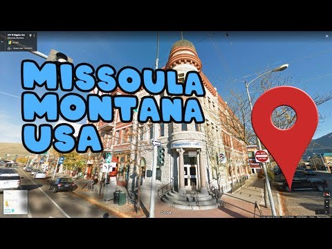 Let's Take A Virtual Tour Of Missoula Montana!