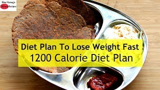 1200 Calorie Diet Plan To Lose Weight Fast - Full Day Meal Plan For Weight Loss | Skinny Recipes