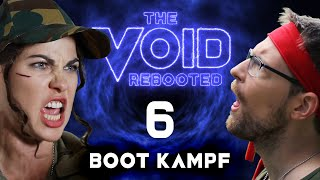 THE VOID: Rebooted - 6 - Boot Kampf