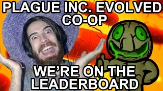 LEADERBOARD | Plague Inc. Evolved: Co-Op Multiplayer w/ ToxicTater
