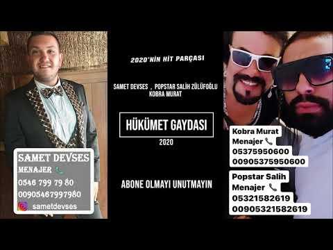 Samet Devses Salih Zülüfoğlu Kobra Murat HÜKÜMET GAYDASI 2020 HİT PARÇASI