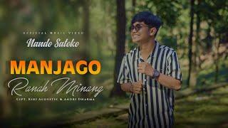 MANJAGO RANAH MINANG || Nando Satoko || Official Musik Video