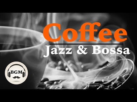 CAFE MUSIC - RELAXING JAZZ & BOSSA NOVA - CHILL OUT MUSIC FOR STUDY, WORK
