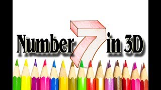 How to Draw the Number 7 in 3D - We Drawing Numbers step by step - SLD