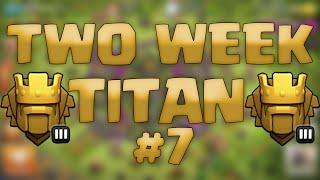 Clash of Clans - Two Week Titan #7: Halfway Point