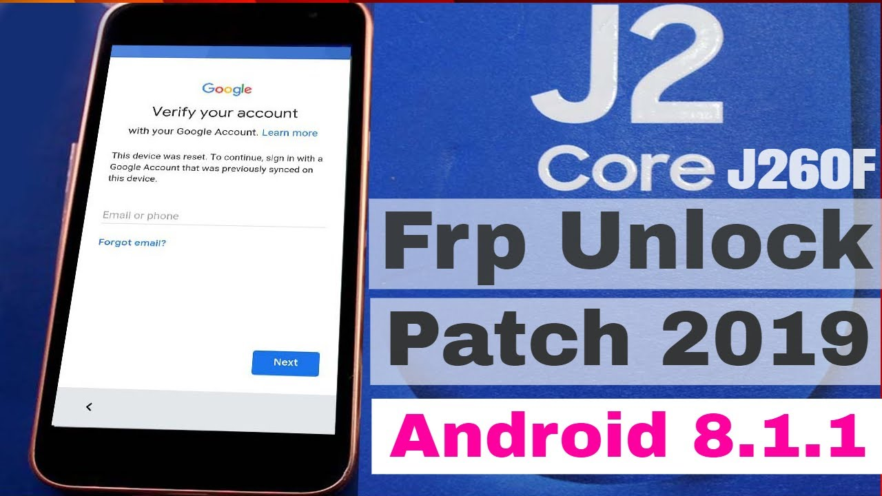 Samsung J260F Frp Unlock Patch 2019 Without Combination | Without Box  Android 8 1 1