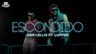 Dan Lellis Ft. Lupper - Escondido