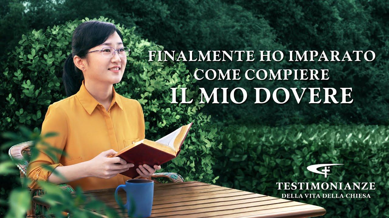 Testimonianza di fede - Finalmente ho imparato come compiere il mio dovere