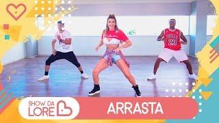 Baixar Arrasta - Gloria Groove feat. Léo Santana - Lore Improta | Coreografia