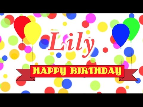 Happy Birthday Lily Song
