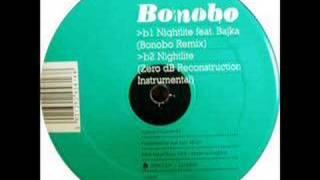 Bonobo ft. Bajka - Nightlite (Zero dB Reconstruction)