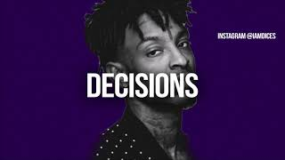 Decisions 21 Savage/Offset Ghostface Killers type beat Prod. by Dices