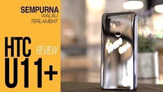 REVIEW HTC U11 PLUS INDONESIA