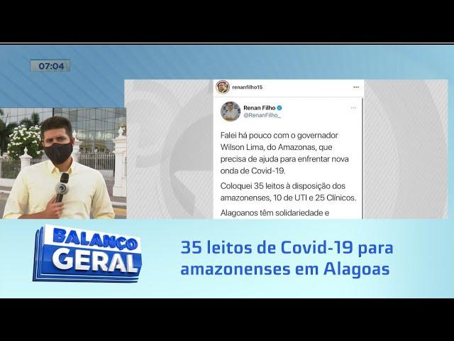 Ajuda entre estados: Governador anuncia disponibilidade de 35 leitos de Covid-19 para amazonenses