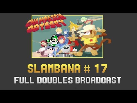 [Slambana #17] Full Doubles Broadcast