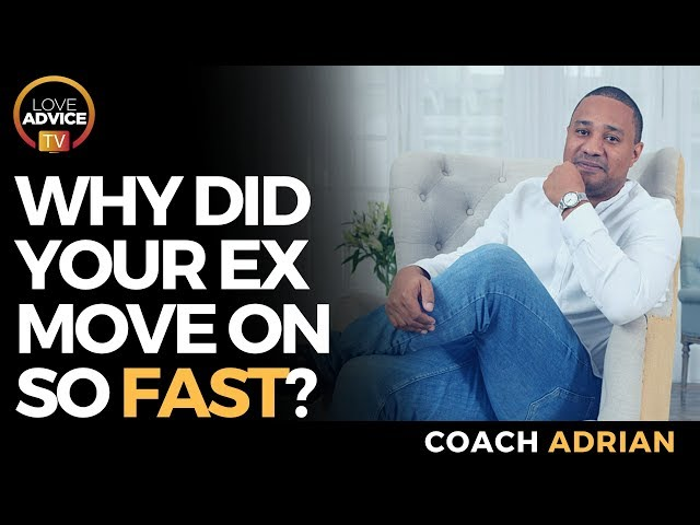 When Your Ex Moves On With Someone Else | Why Do Exes Move On So Fast?