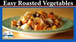 Roasted Vegetables - White Trash Cooking