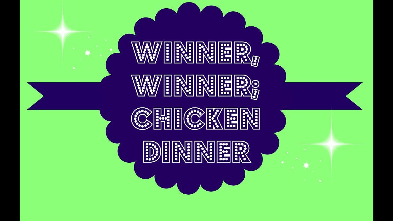 winner winner chicken dinner song