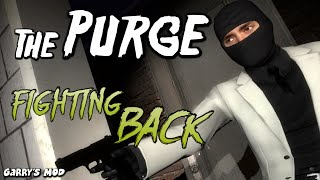 The Purge Fighting Back - Garry
