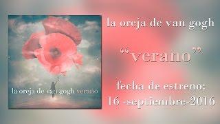 La Oreja De Van Gogh - Verano (Single Completo + Letra En Descripción)