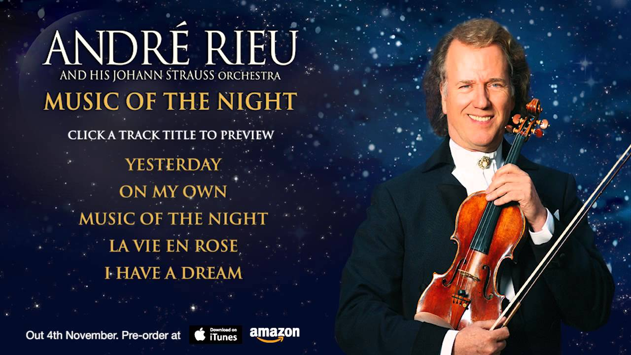 André Rieu Music Of The Night Official Album Sampler Youtube