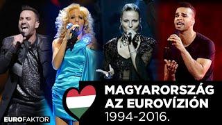 MAGYARORSZÁG AZ EUROVÍZIÓN 1994-2016.