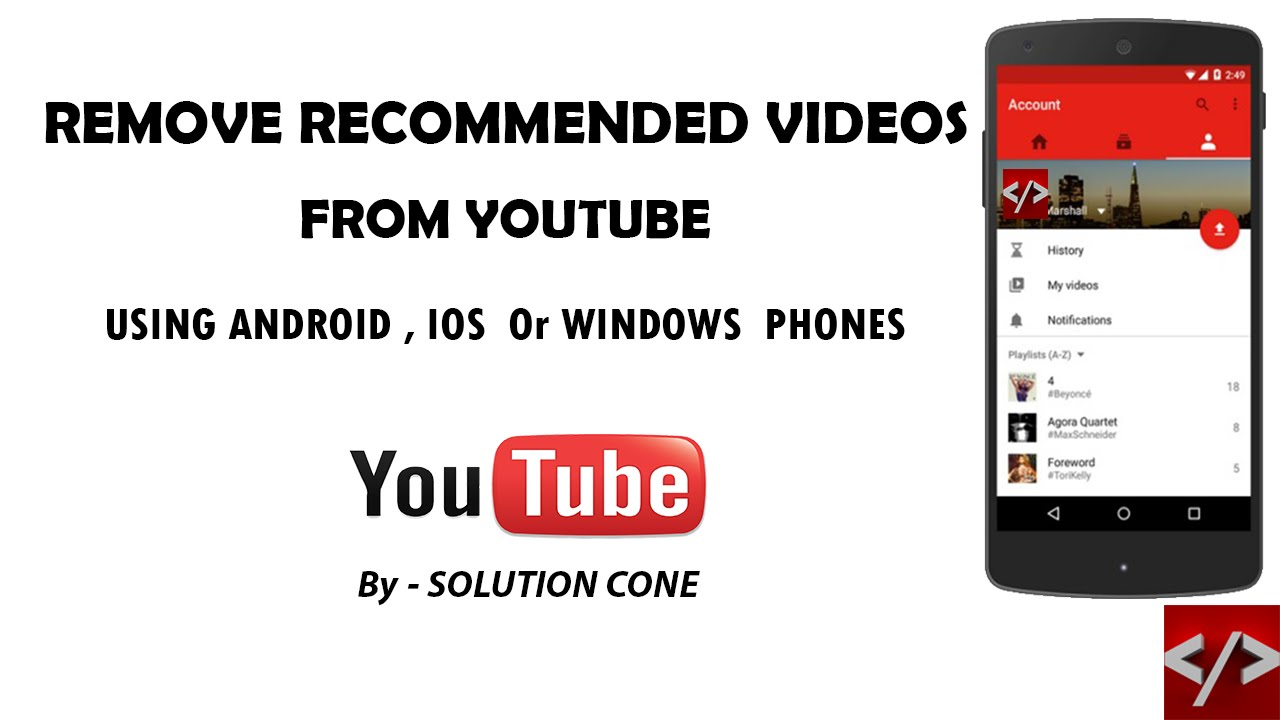 How to remove recommended videos from youtube using android ios how to remove recommended videos from youtube using android ios windows phone mobile youtube ccuart Choice Image