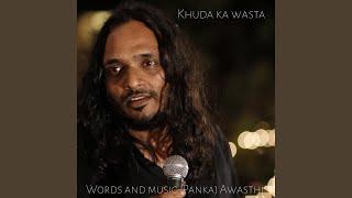 Khuda Ka Wasta