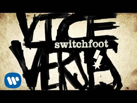 Switchfoot - Thrive [Official Audio]