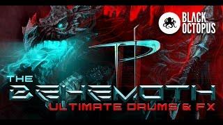The Behemoth Ultimate drums & FX - 4000 samples!