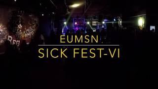 EROTIC SHITTERS (Dharan) - SICK FEST 6- EUMSN