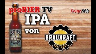 IPA von Braukraft | proBIER.TV - Craft Beer Review #569 [4K]