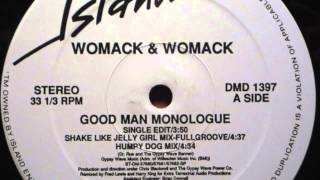 Womack & Womack: Good Man Monologue (Shake Like Jelly Girl - Full Groove) (Remix)