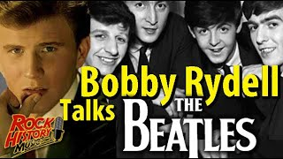 Bobby Rydell On How The Beatles Changed Everything & McCartney's, 'World Without Love'