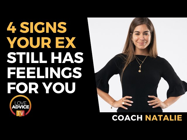 4 Signs Your Ex Still Has Feelings For You