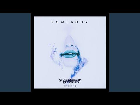 Somebody (Sippy Remix)