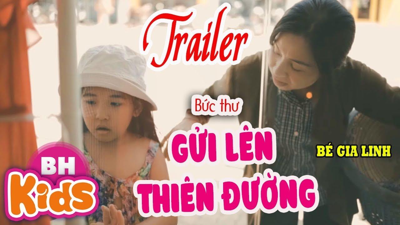 Trailer Bức Thư Gửi Lên Thiên Đường - Bé Gia Linh | Phim Ca Nhạc Nhớ Mẹ Rơi Nước Mắt