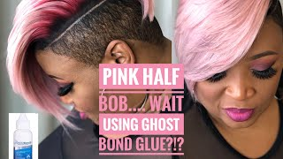 Pink Half Bob......Wait! Using Ghost Bond Glue?!?
