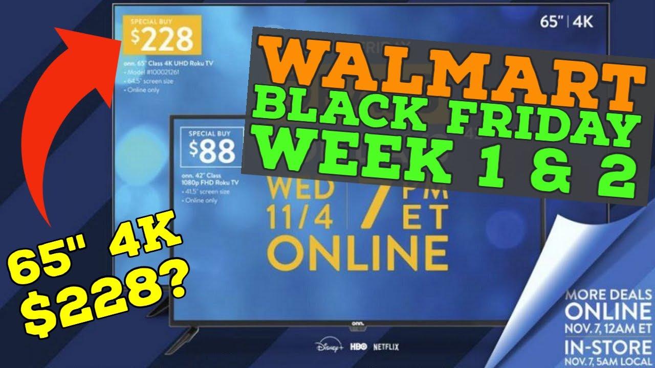 Walmart Black Friday Deals Week 1 2 11 4 And 11 11 Youtube