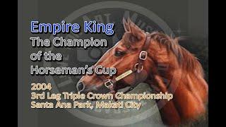 2004 3rd leg triple crown HORSEMAN'S CUP Empire King