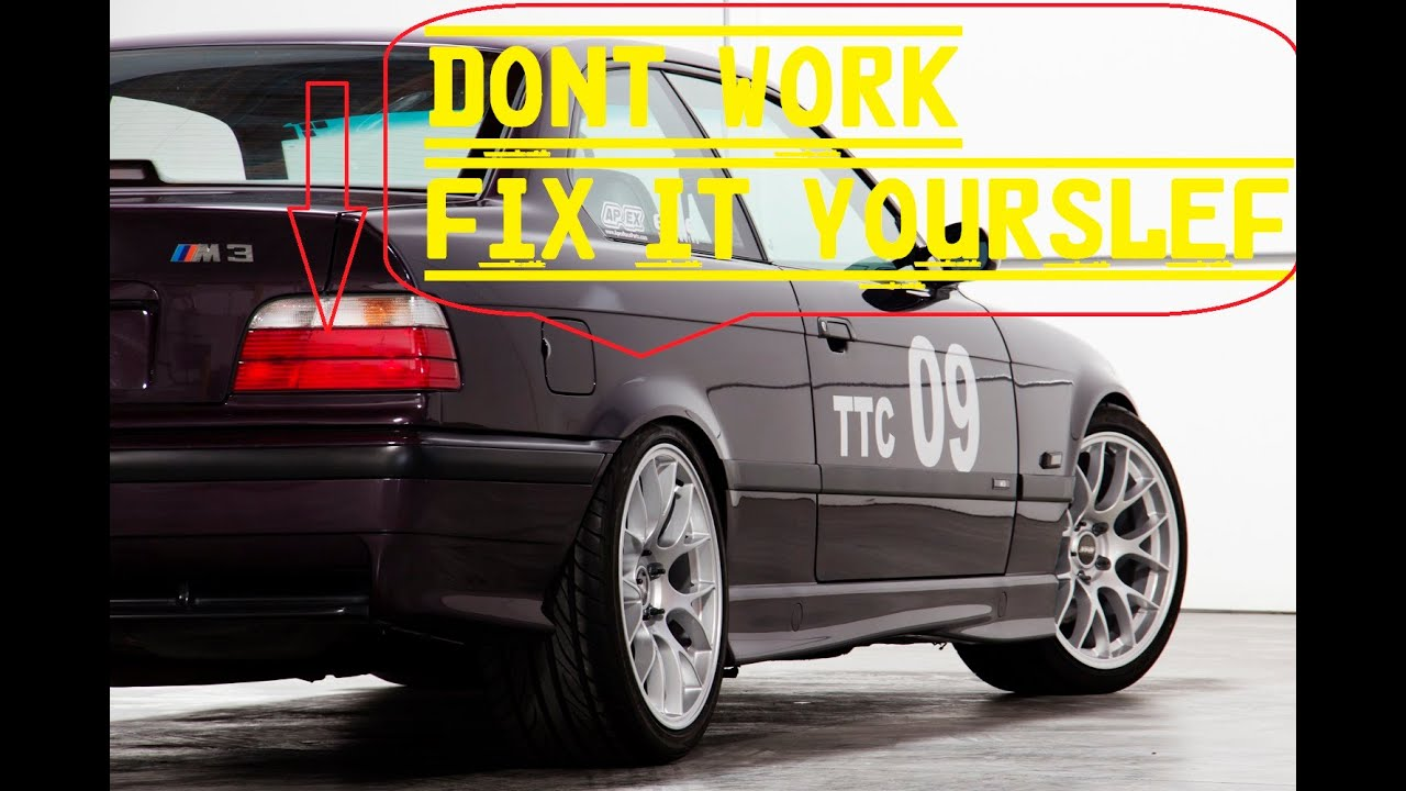 hight resolution of e36 all 3 series from 88 to 98 brake light fix